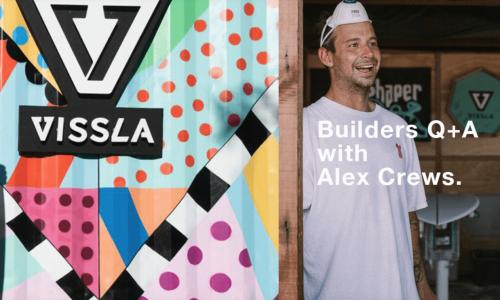 ALEX CREWS インタビュー VISSLA